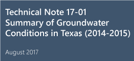 Summary of Groundwater Conditions in Texas: Recent (2014-2015) and Historical Water-Level Changes in the TWDB Recorder Network