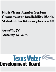 High Plains Aquifer System GAM Stakeholder Advisory Forum 3.