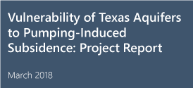 Vulnerability of Texas Aquifers to Pumping-Induced Subsidence