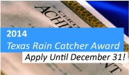 Now accepting application for 2013 Texas Rain Catcher Award