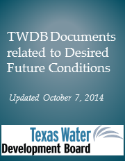 TWDB Documents Related to Desired Future Conditions.